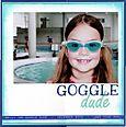 Goggle dude